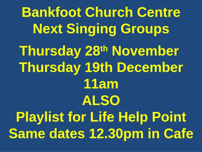 Singing dates Bankfoot